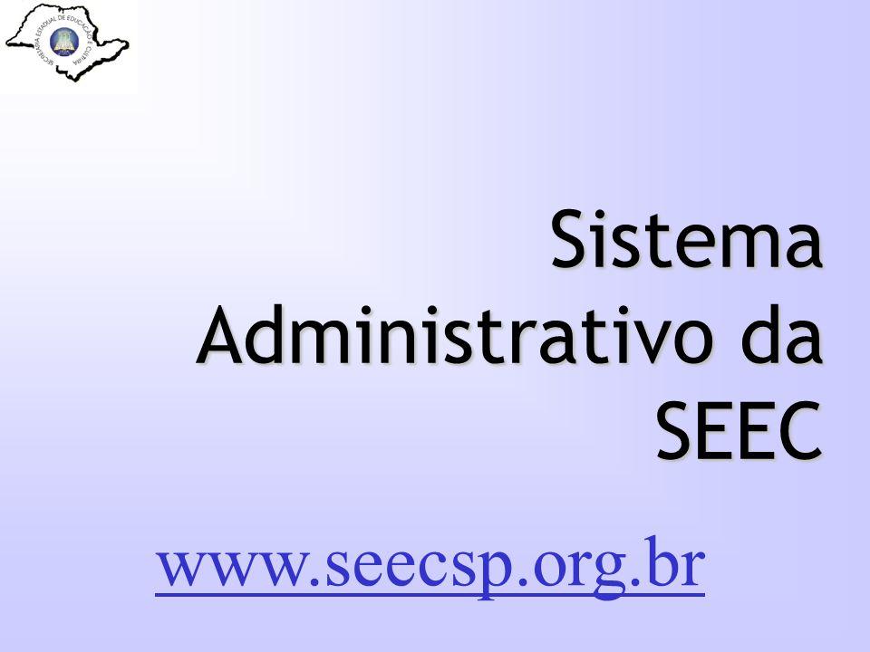 Sistema Administrativo da SEEC www.seecsp.org.br