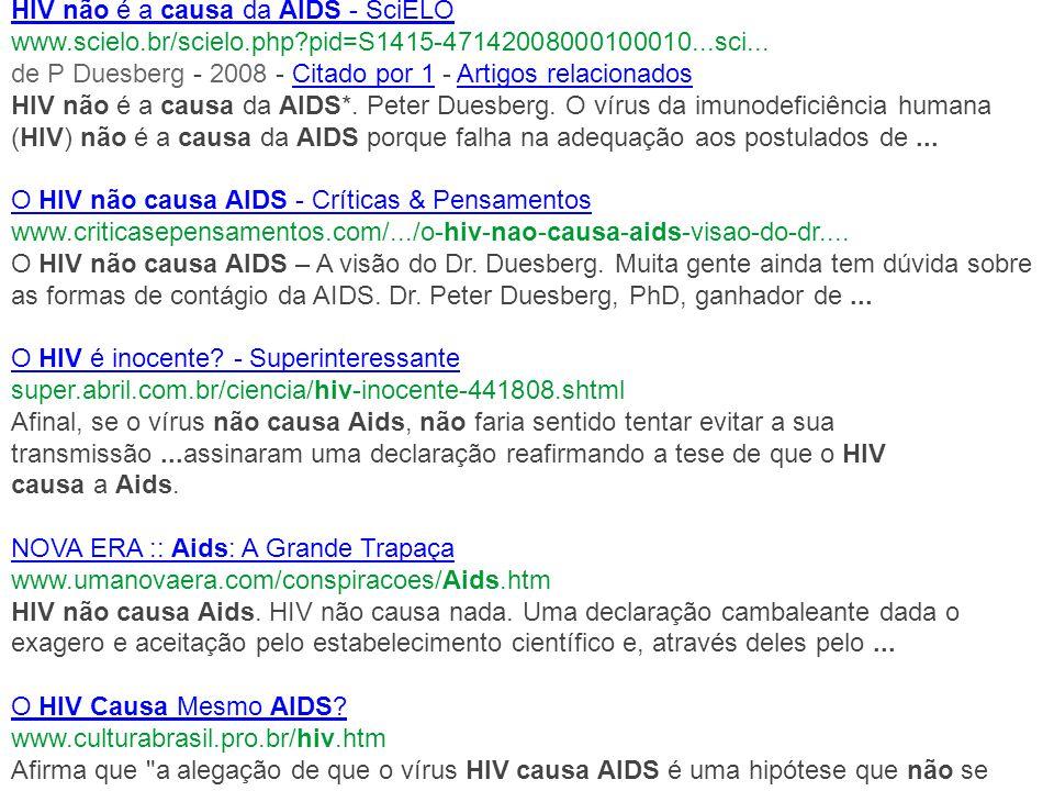 HIV não é a causa da AIDS - SciELO www.scielo.br/scielo.php?pid=S1415-47142008000100010...sci...