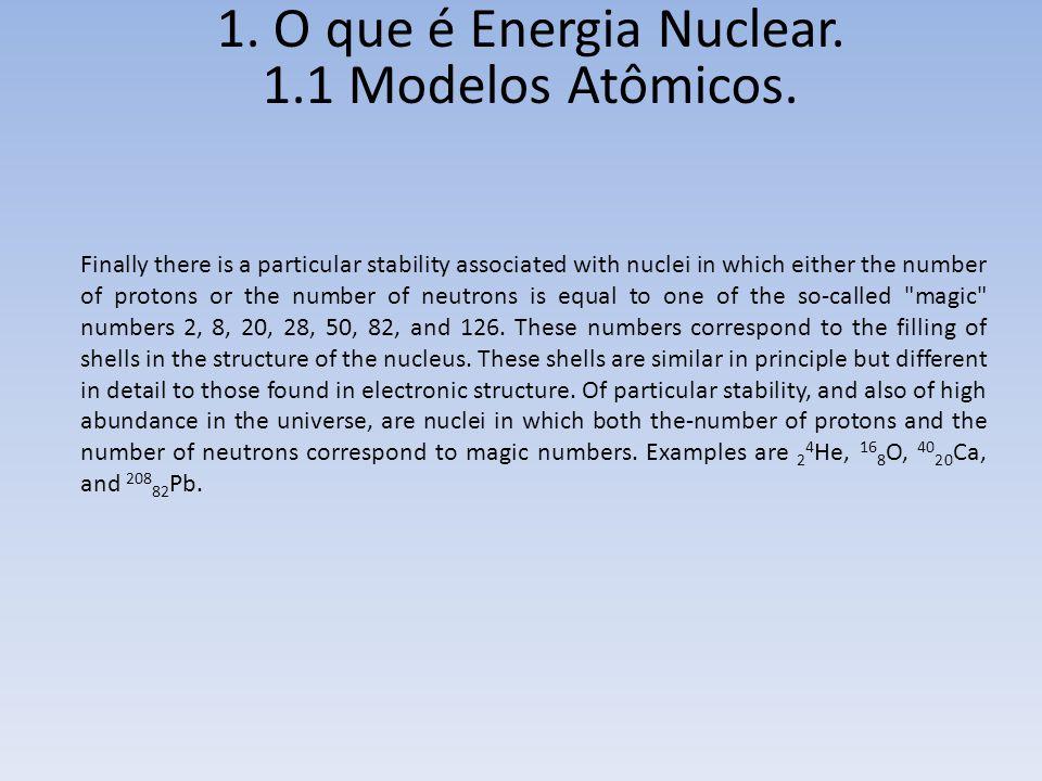 Urânio-235 e Urânio-238 Comissão Nacional de Energia Nuclear Apostila educativa Energia Nuclear O urânio-235 é um elemento químico que possui 92 prótons e 143 nêutrons no núcleo.