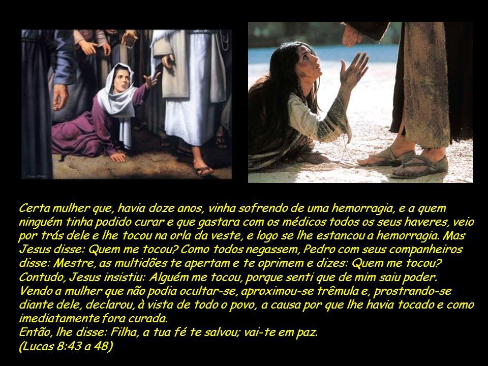 Quero lhe falar hoje sobre FÉ, usando como base Lucas 8-43 a 48 Como anda a sua fé?