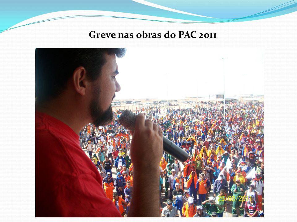 Greve nas obras do PAC 2011