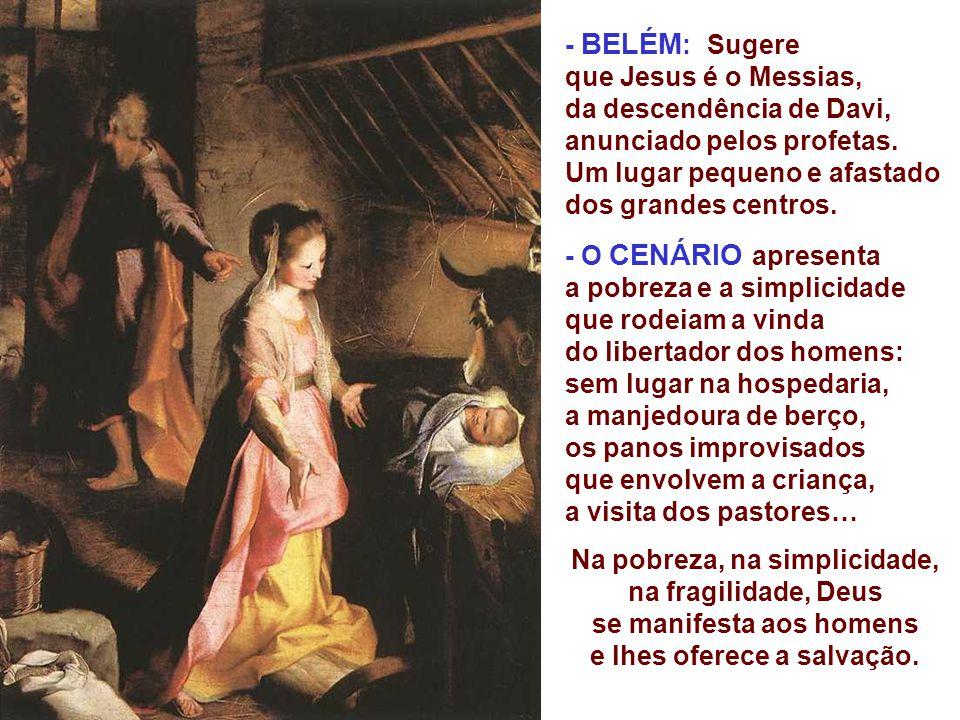 O Evangelho narra a realização da tão esperada promessa: O Sinal é um menino recém-nascido em Belém, envolto em faixas e deitado numa manjedoura. (Lc