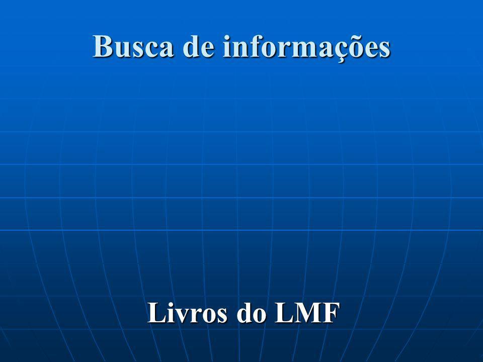 Busca de informações Livros do LMF