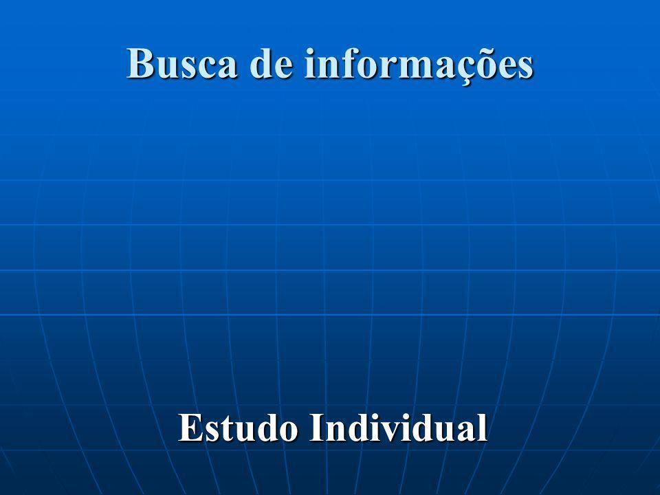 Busca de informações Estudo Individual