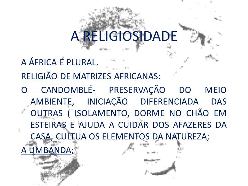 DIVERSIDADE CULTURAL O continente africano apresenta grande diversidade cultural, desde a antiguidade. Essa diversidade aumentou com a chegada dos eur