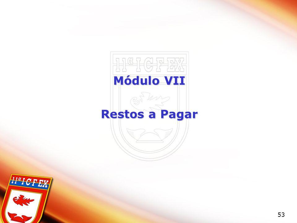 53 Módulo VII Restos a Pagar