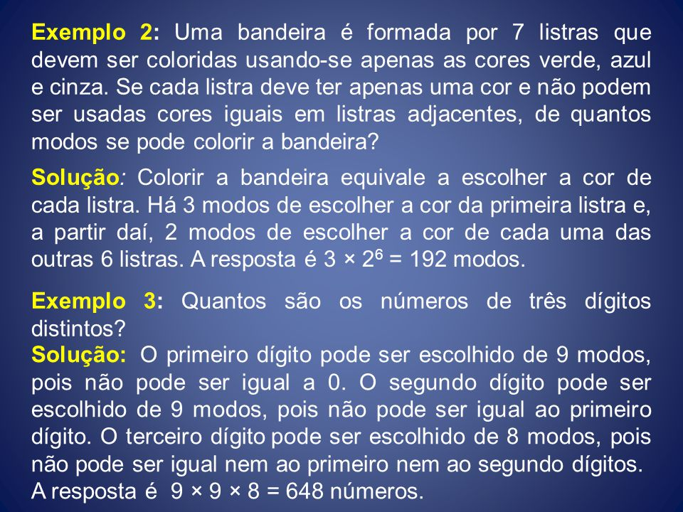 Exemplo: Quantos são os anagramas da palavra CHINELO.