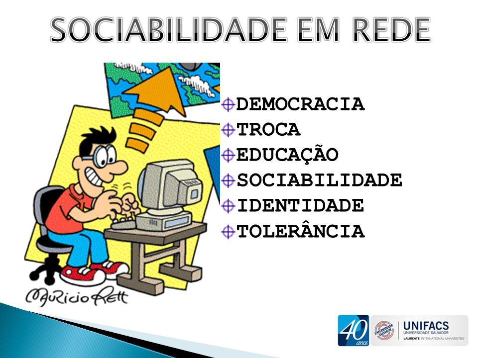DEMOCRACIA TROCA EDUCAÇÃO SOCIABILIDADE IDENTIDADE TOLERÂNCIA