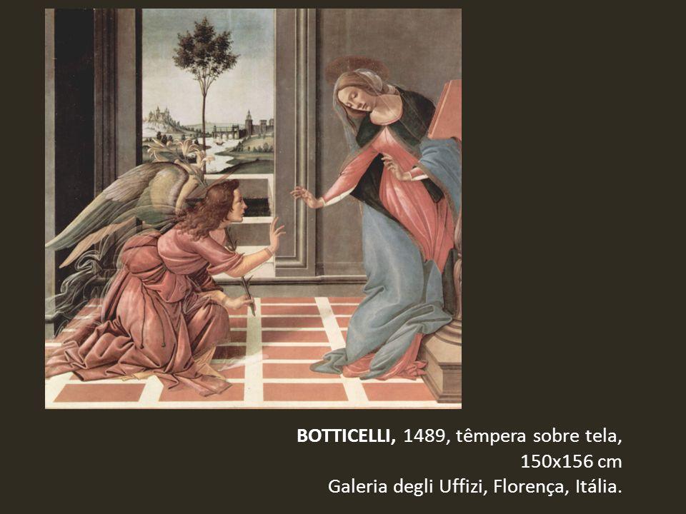 BOTTICELLI, 1489, têmpera sobre tela, 150x156 cm Galeria degli Uffizi, Florença, Itália.