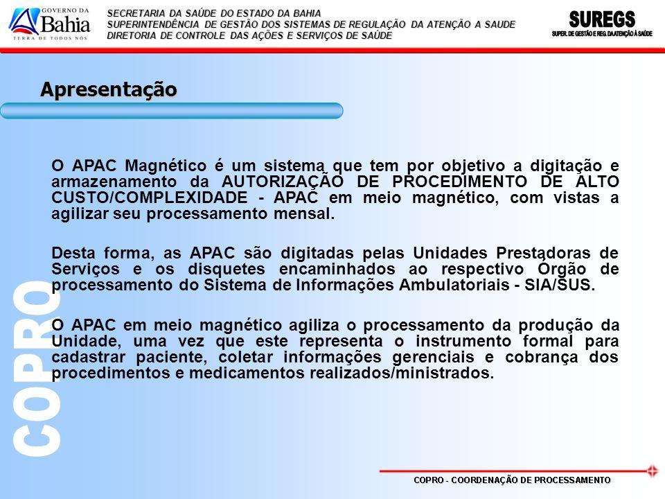 Apresentação O APAC Magnético é um sistema que tem por objetivo a digitação e armazenamento da AUTORIZAÇÃO DE PROCEDIMENTO DE ALTO CUSTO/COMPLEXIDADE