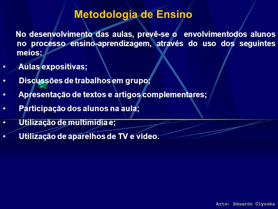 Conteúdo Programático Tema 1: Competências para a Pesquisa Tema 2: Ciência Tema 3: Método Tema 4: Teoria do conhecimento Tema 5: Teoria da Ciência Tem