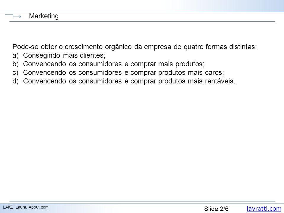 lavratti.com Slide 3/6 Conseguindo mais clientes LAKE, Laura.