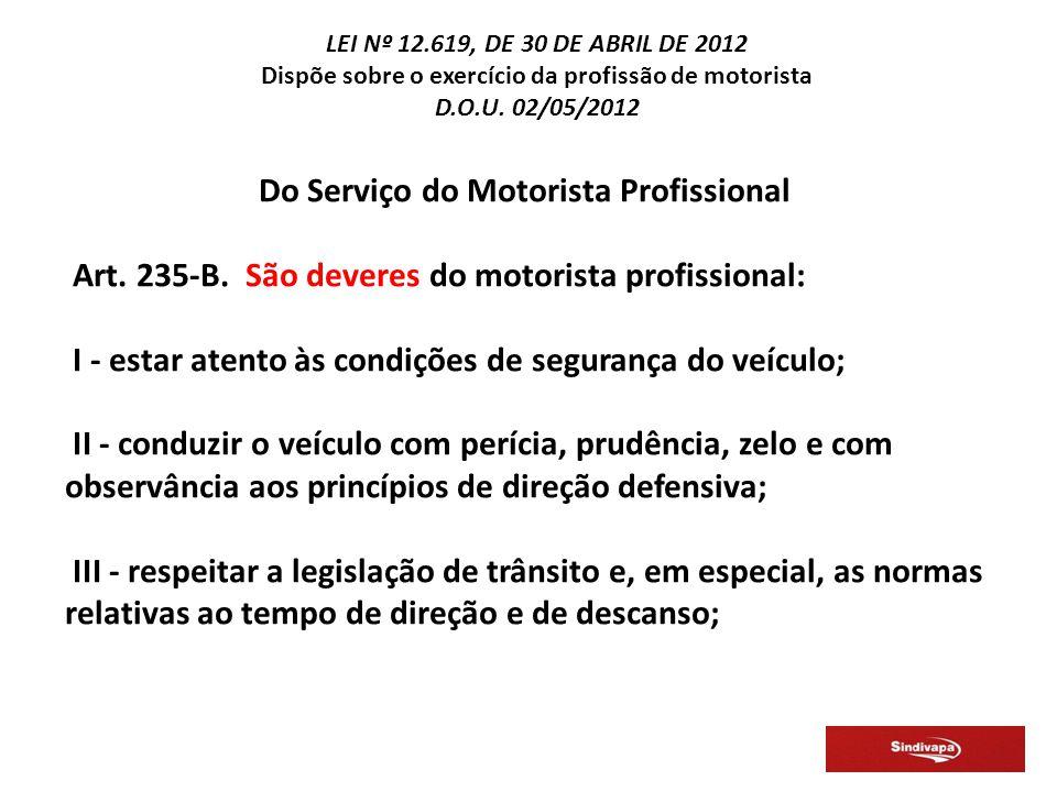 Do Serviço do Motorista Profissional Art.235-B.