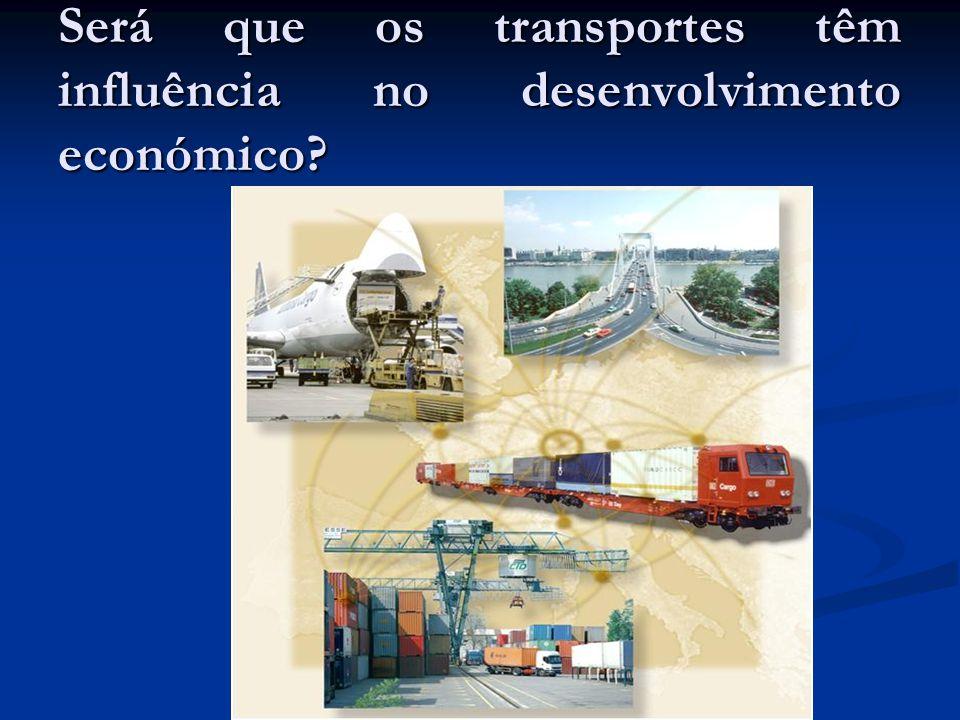 Será que os transportes têm influência no desenvolvimento económico?
