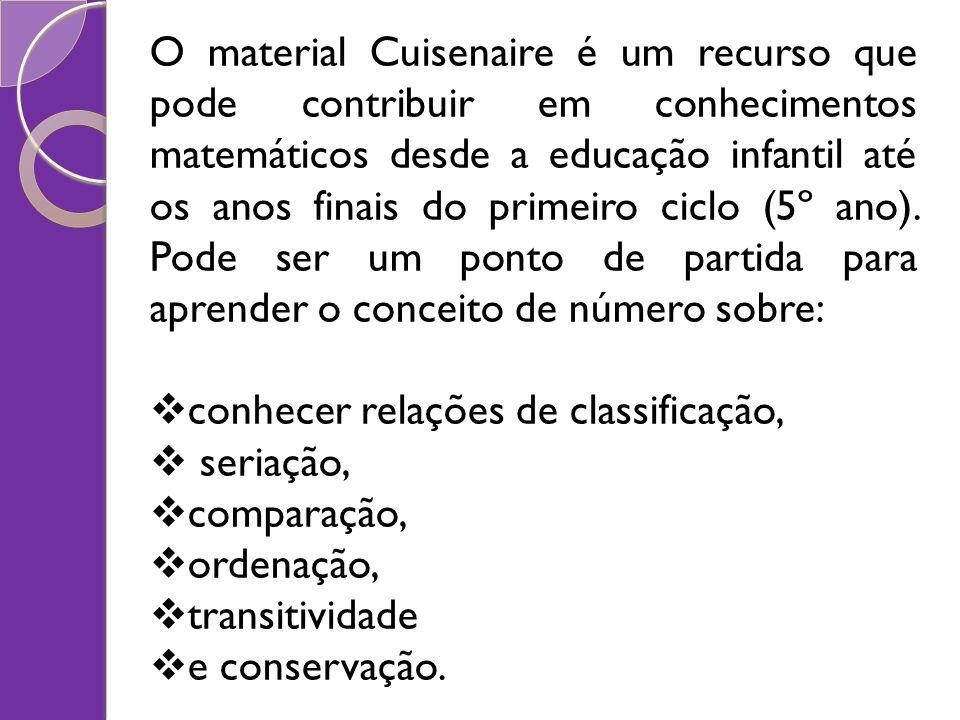 O material Cuisenaire é um recurso que pode contribuir em conhecimentos matemáticos desde a educação infantil até os anos finais do primeiro ciclo (5º