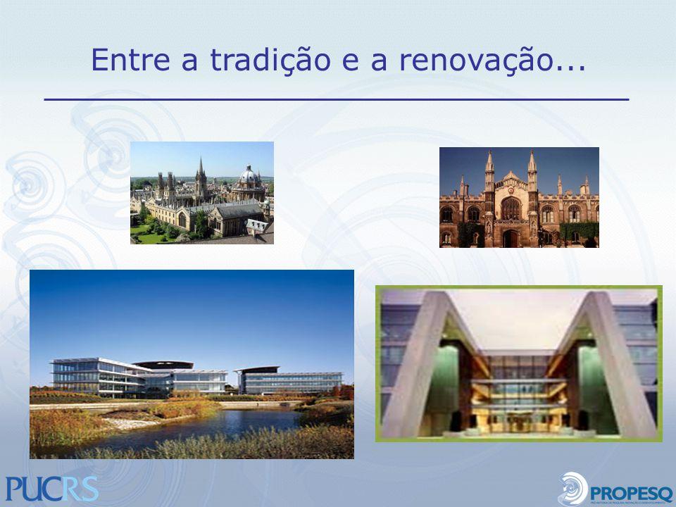 Entre a tradição e a renovação...