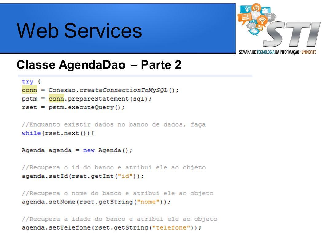 Classe AgendaDao – Parte 2 Web Services