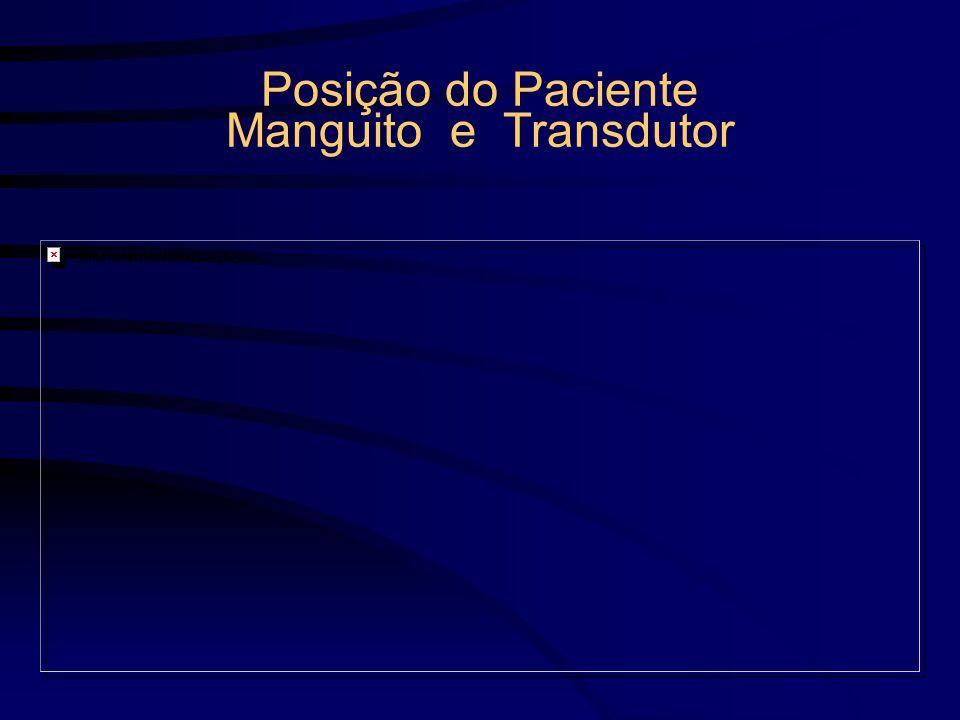 Posição do Paciente Manguito e Transdutor