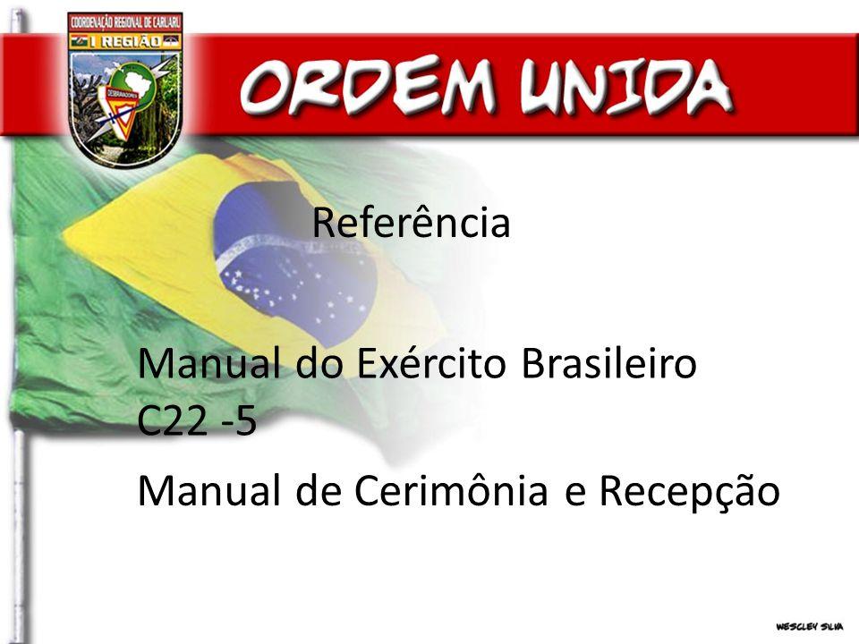 Referência Manual do Exército Brasileiro C22 -5 Manual de Cerimônia e Recepção