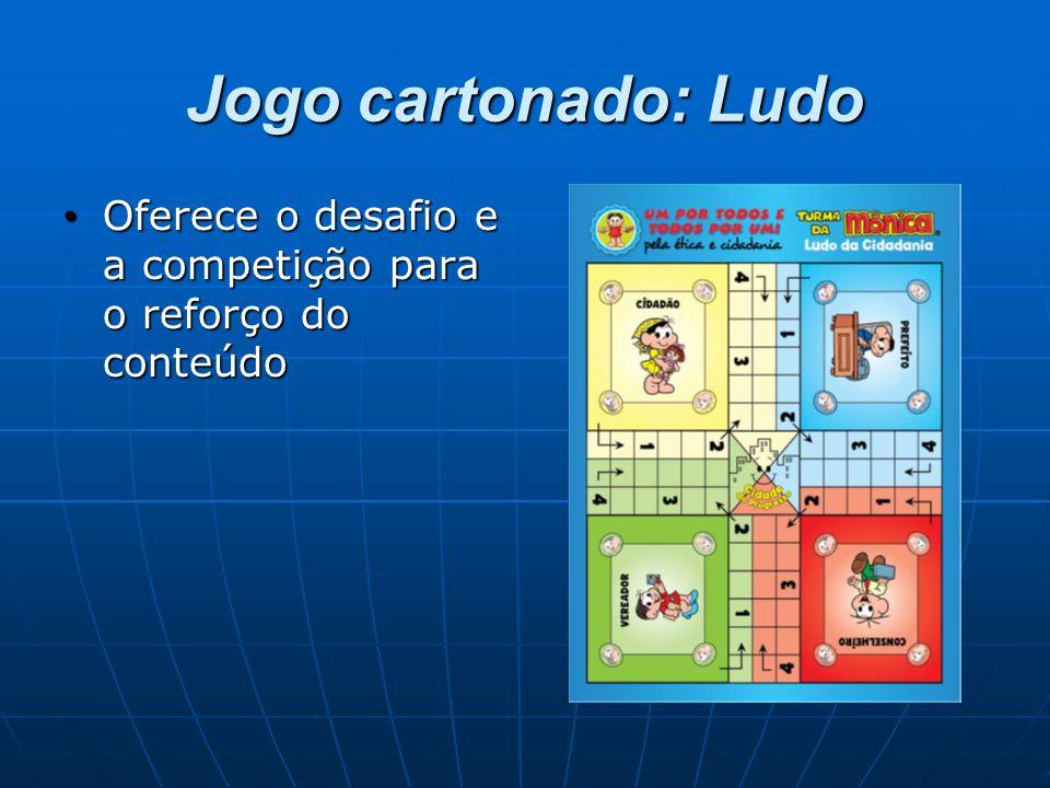 Jogo cartonado: Ludo Oferece o desafio e a competição para o reforço do conteúdo Oferece o desafio e a competição para o reforço do conteúdo