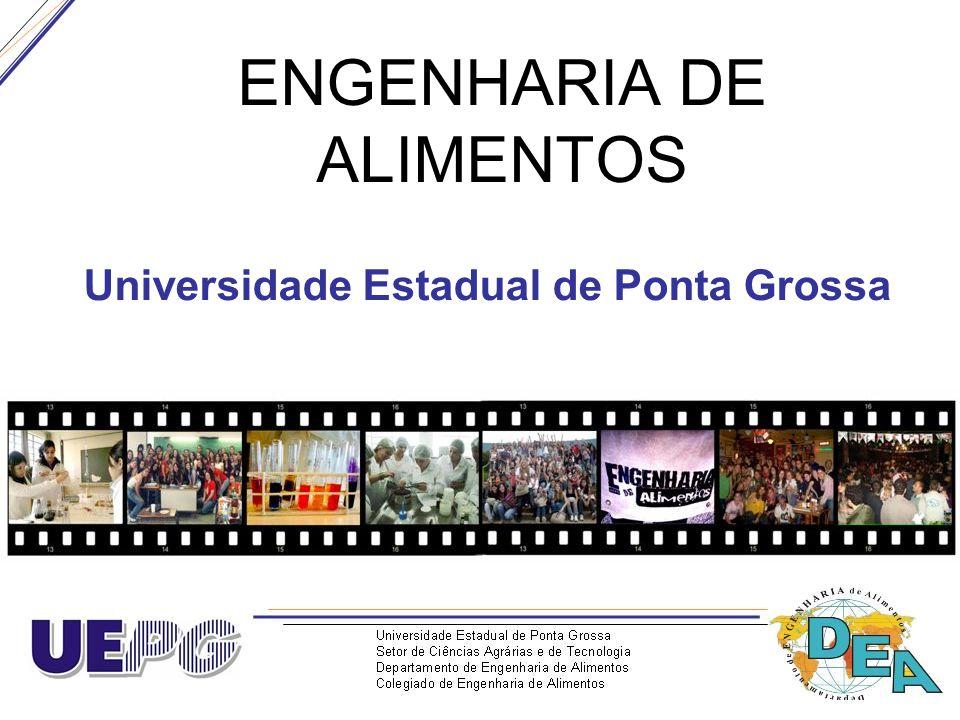 ENGENHARIA DE ALIMENTOS Universidade Estadual de Ponta Grossa