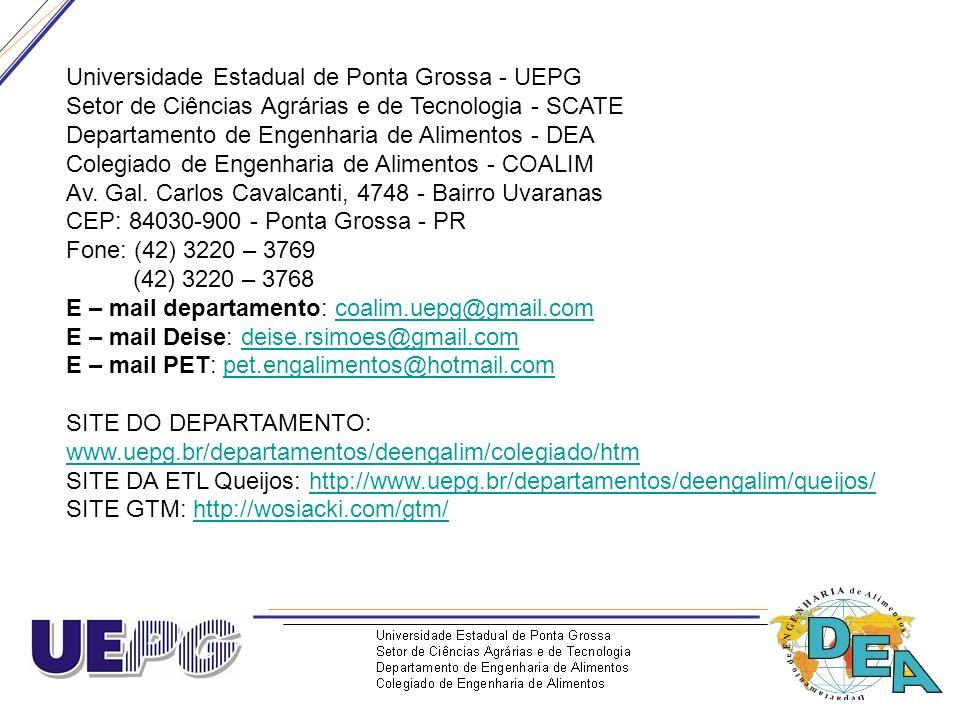 Universidade Estadual de Ponta Grossa - UEPG Setor de Ciências Agrárias e de Tecnologia - SCATE Departamento de Engenharia de Alimentos - DEA Colegiad