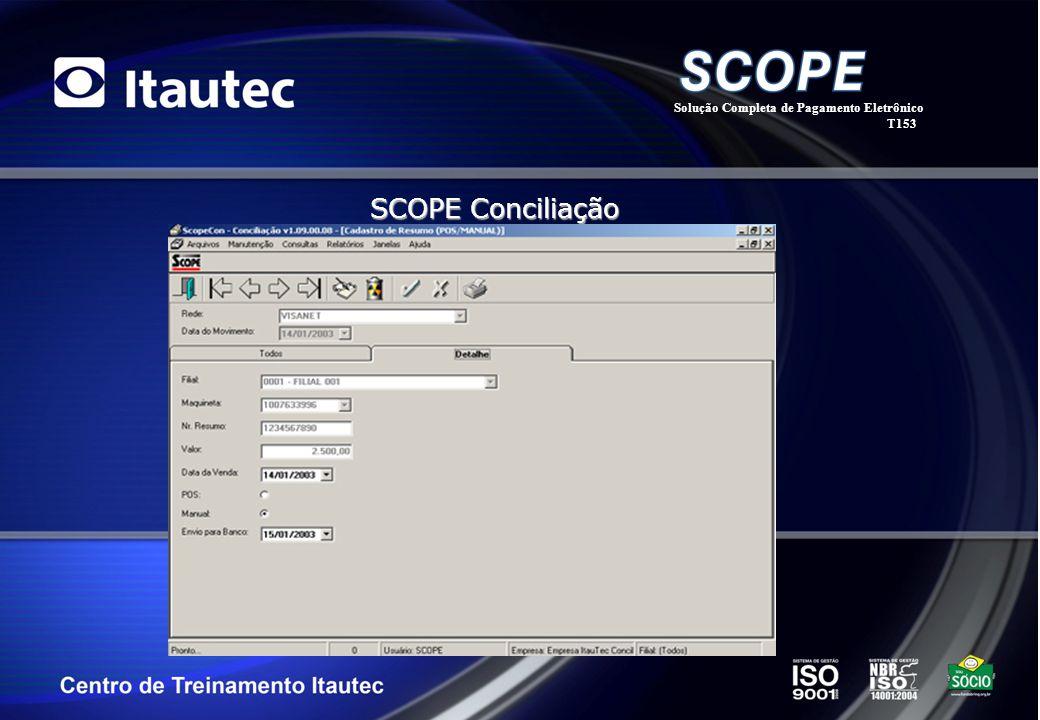 Solução Completa de Pagamento Eletrônico T153 SCOPE Conciliação