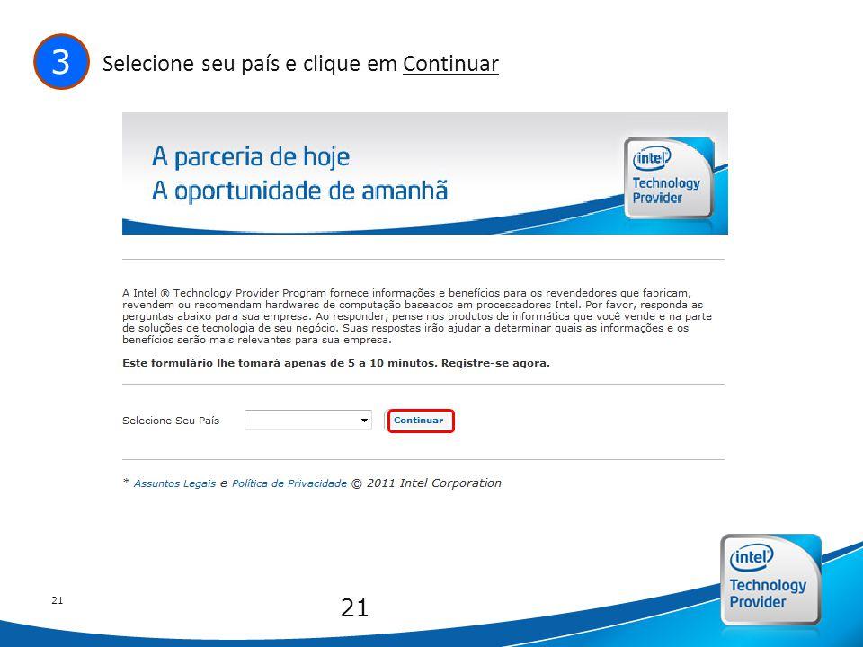 Intel Confidential 21 3 Selecione seu país e clique em Continuar