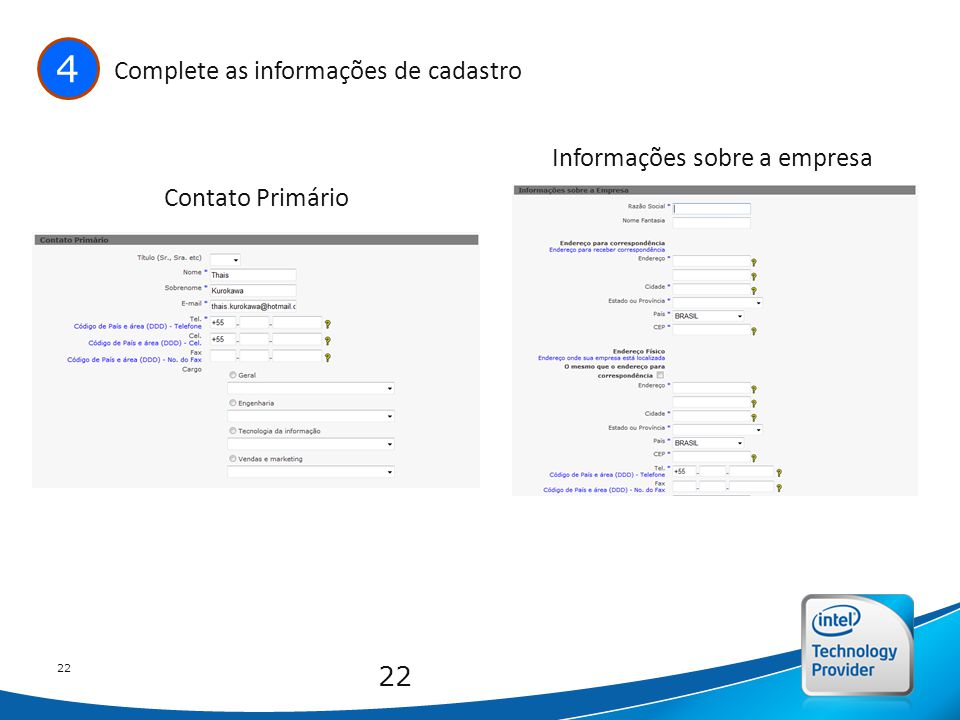 Intel Confidential 22 4 Complete as informações de cadastro Contato Primário Informações sobre a empresa