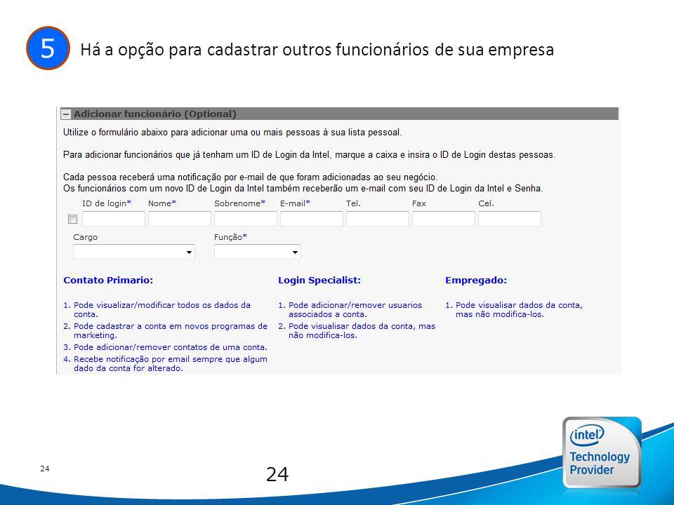 Intel Confidential 24 5 Há a opção para cadastrar outros funcionários de sua empresa