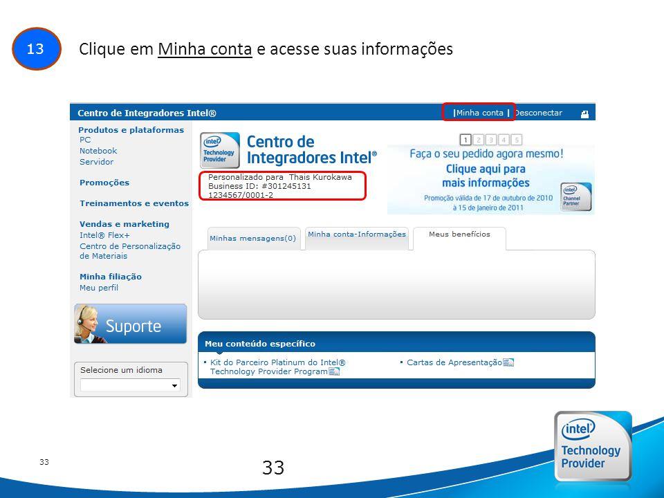 Intel Confidential 33 13 Clique em Minha conta e acesse suas informações