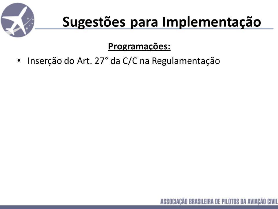 Sugestões para Implementação Programações: