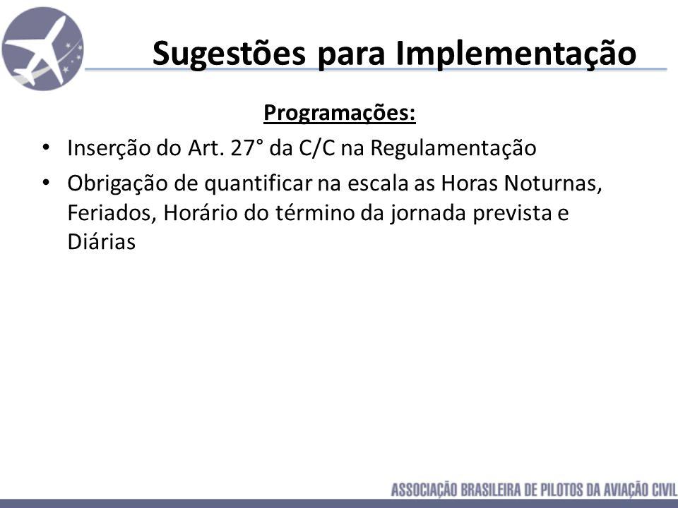 Sugestões para Implementação Programações: Inserção do Art. 27° da C/C na Regulamentação