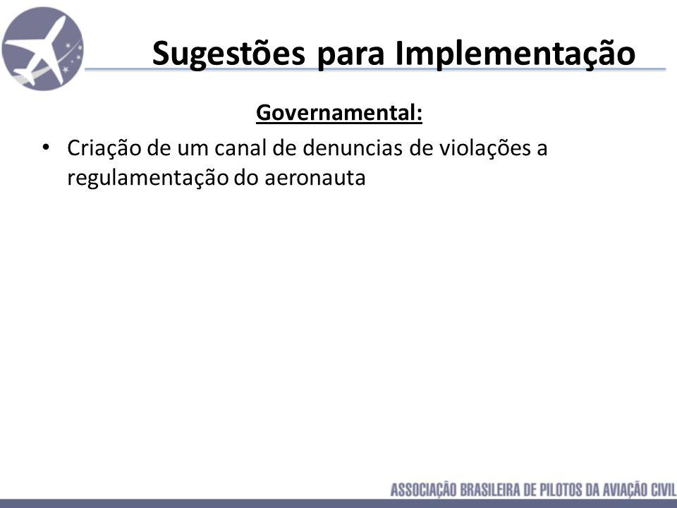Sugestões para Implementação Governamental: