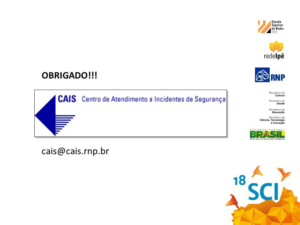 OBRIGADO!!! cais@cais.rnp.br