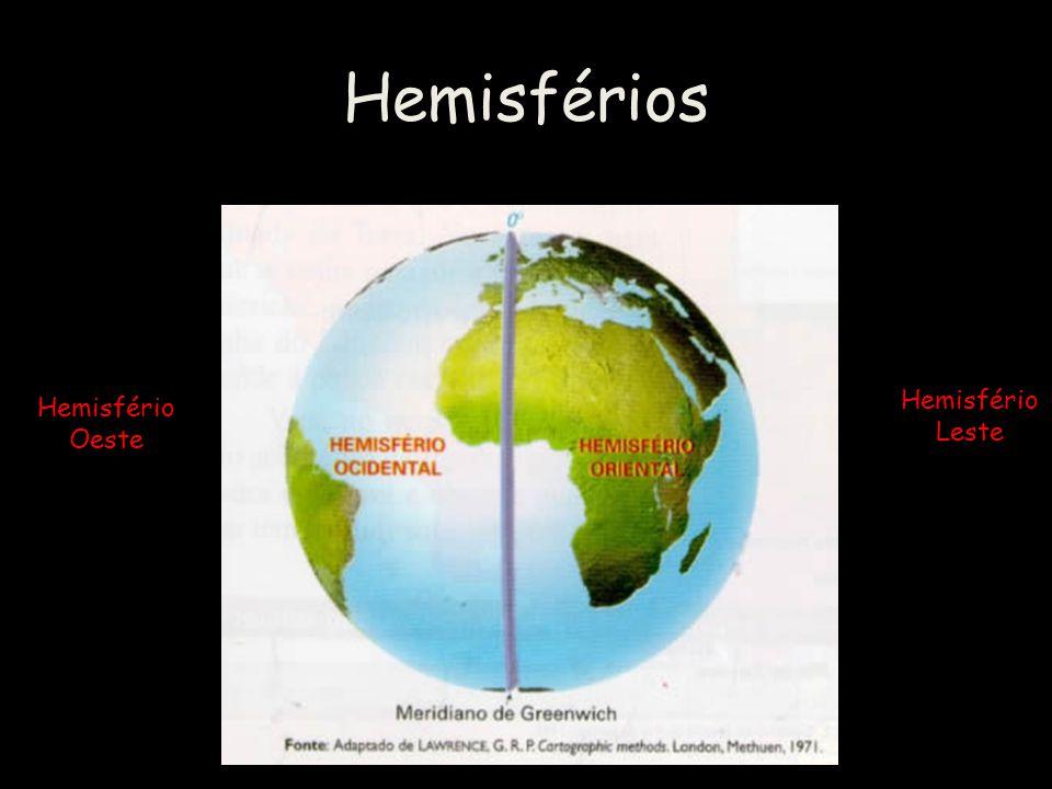 Hemisfério Oeste Hemisfério Leste