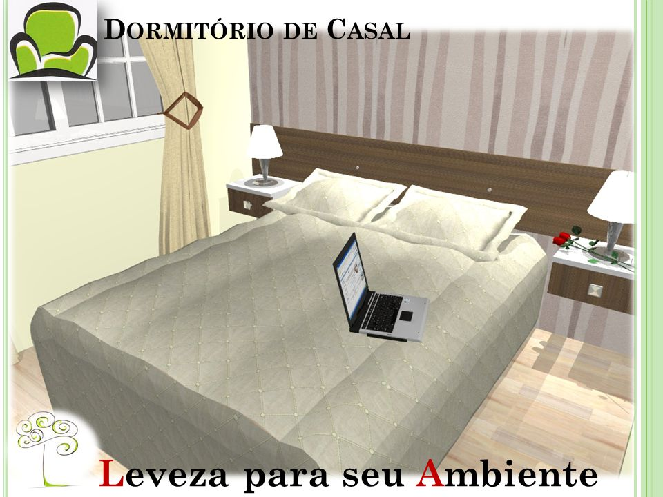 D ORMITÓRIO DE C ASAL Leveza para seu Ambiente