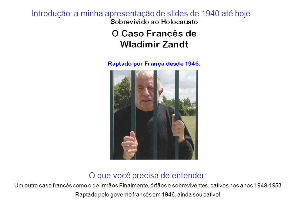 Wladimir conta - New York foi a minha cidade desde 1945, mas raptado por França… Descobri que sou judeu só aos 60 anos...