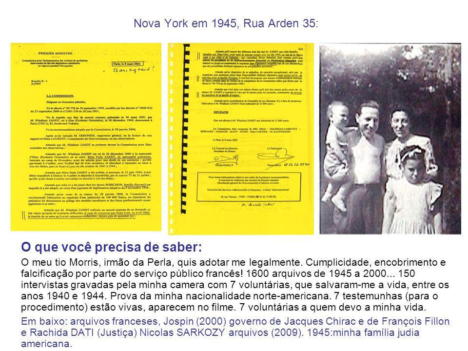 Nova York em 1945, Rua Arden 35: O que você precisa de saber: O meu tio Morris, irmão da Perla, quis adotar me legalmente. Cumplicidade, encobrimento