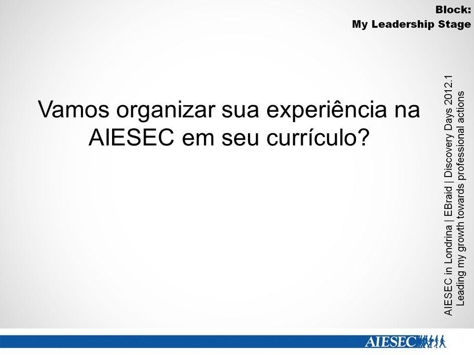 Vamos organizar sua experiência na AIESEC em seu currículo?