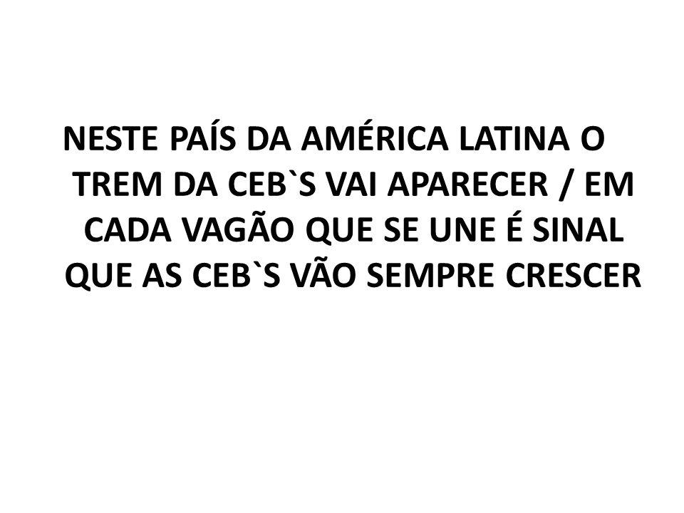 7.Unindo toda a Pátria Grande e sem ter fronteiras de religião /:O povo em Caxias buscava de sua própria vida, a libertação:/