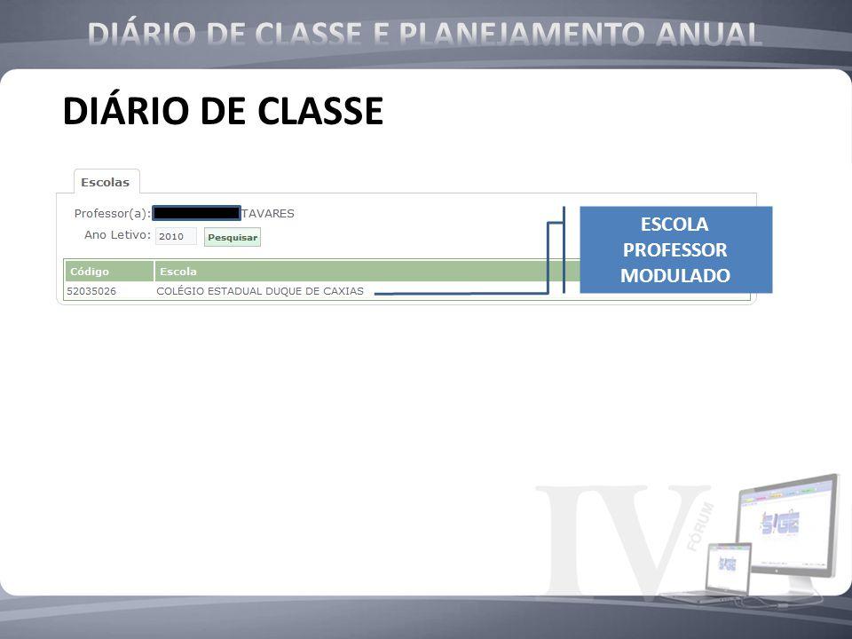 DIÁRIO DE CLASSE ESCOLA PROFESSOR MODULADO
