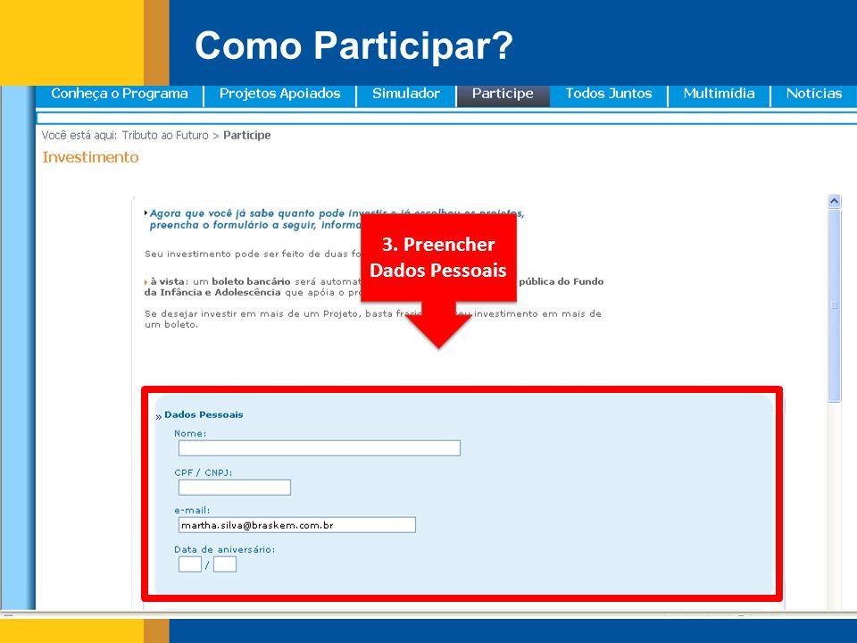 3. Preencher Dados Pessoais Como Participar?