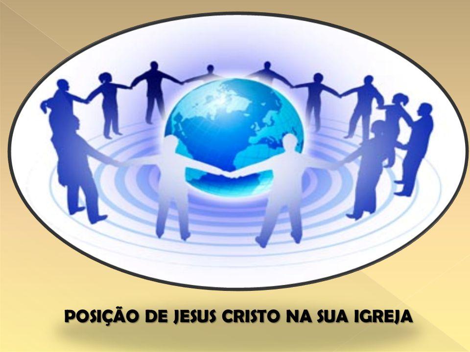 CRISTO - CABEÇA CRISTO - CABEÇA APOSTOLOSPROFETASBISPOS/PRESBITEROSDIACONOSPESSOASSERVOSMULHERESCRIANÇAS (plataforma – degrau) COLOSSENSES 1:18 – EFESIOS 1:22