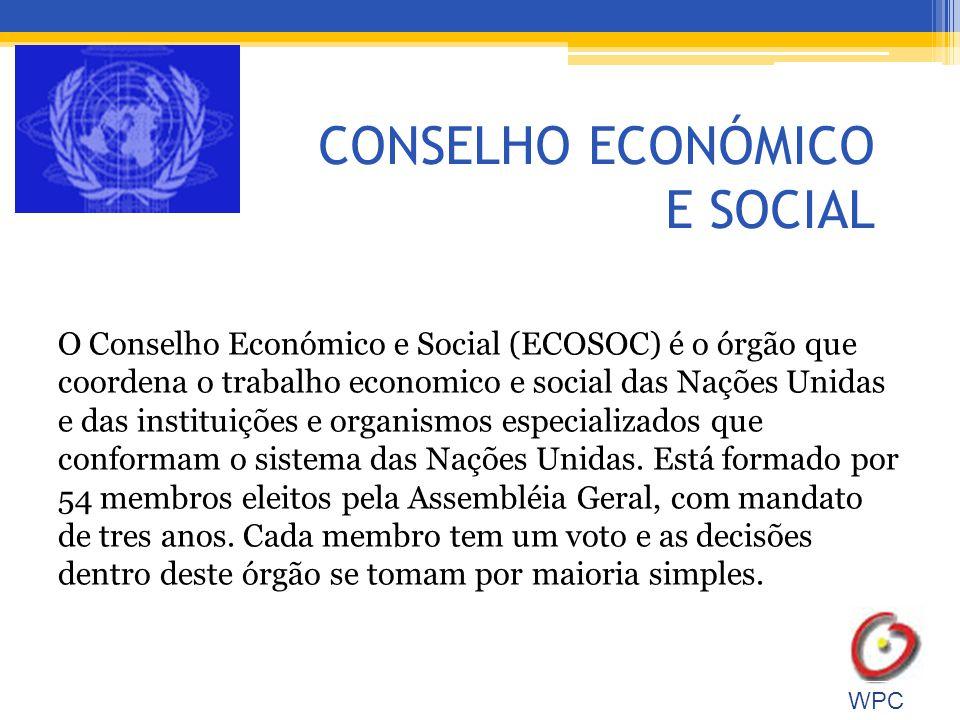 CONSELHO ECONÓMICO E SOCIAL O Conselho Económico e Social (ECOSOC) é o órgão que coordena o trabalho economico e social das Nações Unidas e das instituições e organismos especializados que conformam o sistema das Nações Unidas.