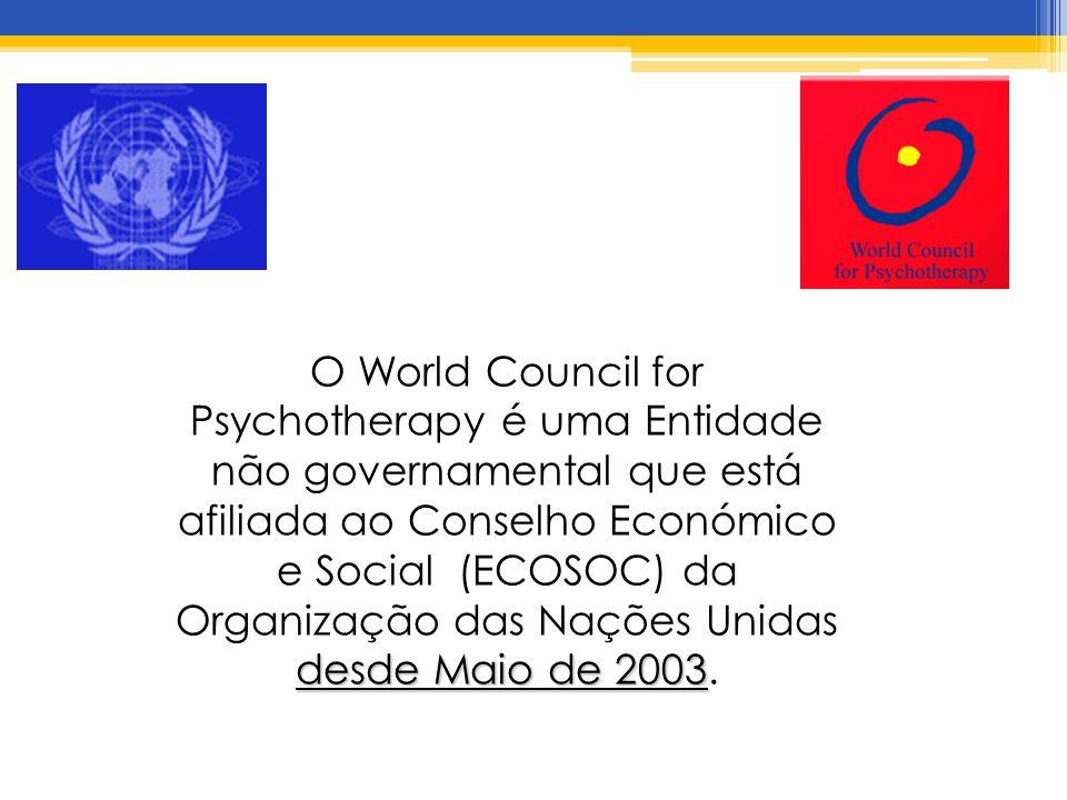 desde Maio de 2003 O World Council for Psychotherapy é uma Entidade não governamental que está afiliada ao Conselho Económico e Social (ECOSOC) da Organização das Nações Unidas desde Maio de 2003.