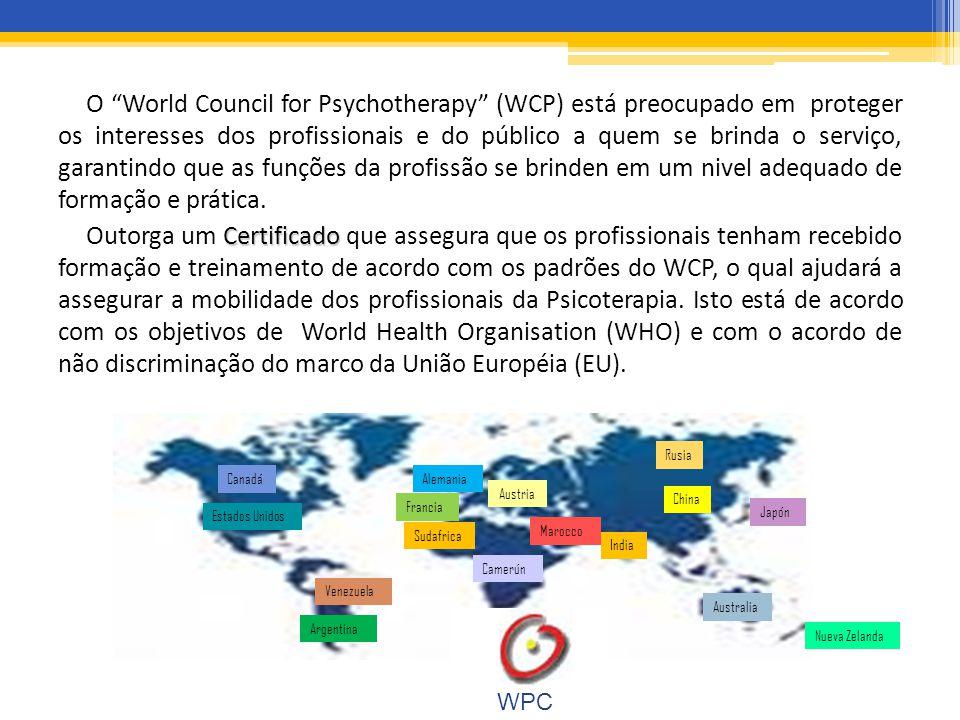 O World Council for Psychotherapy (WCP) está preocupado em proteger os interesses dos profissionais e do público a quem se brinda o serviço, garantindo que as funções da profissão se brinden em um nivel adequado de formação e prática.