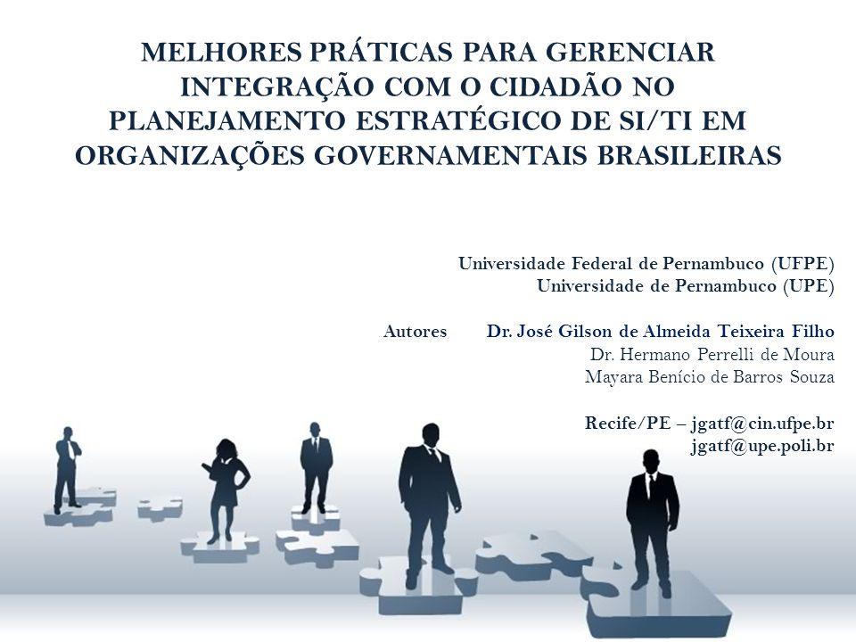 MELHORES PRÁTICAS PARA GERENCIAR INTEGRAÇÃO COM O CIDADÃO NO PLANEJAMENTO ESTRATÉGICO DE SI/TI EM ORGANIZAÇÕES GOVERNAMENTAIS BRASILEIRAS Universidade