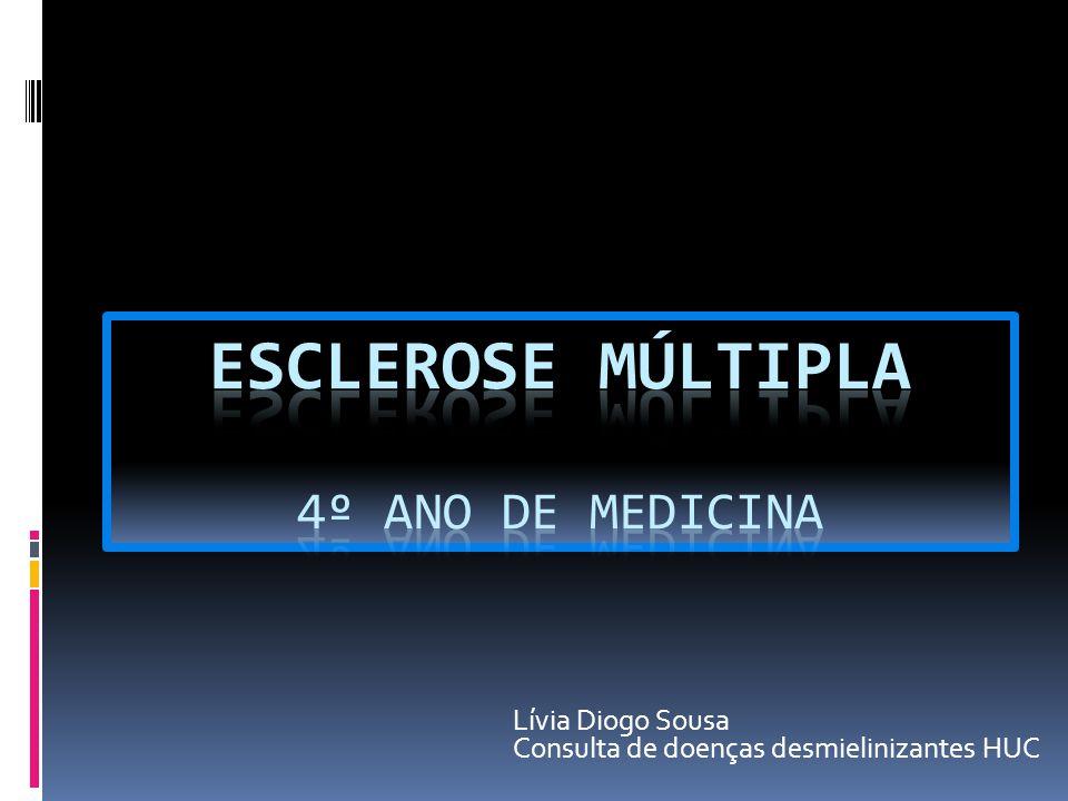 Lívia Diogo Sousa Consulta de doenças desmielinizantes HUC