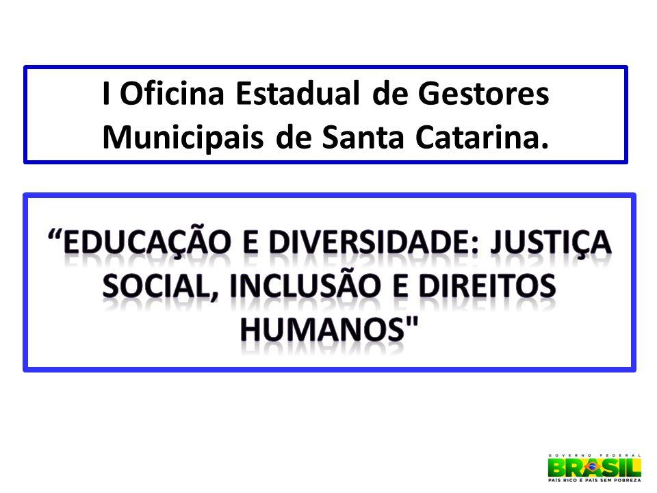 I Oficina Estadual de Gestores Municipais de Santa Catarina.